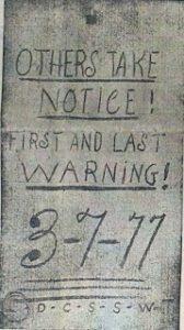 """""""Others take notice! First and last warning! 3-7-77, D-C-S-S-W-T"""" (168 x 300)"""
