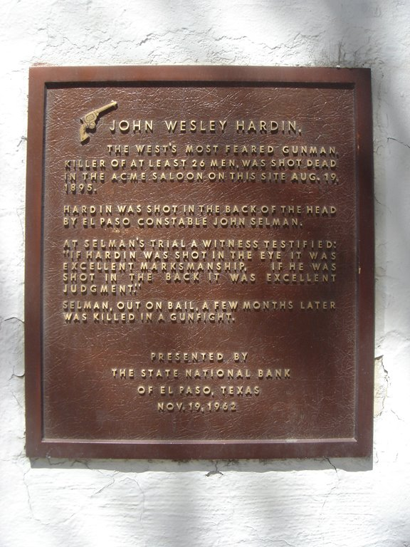A commemorative plaque in the Acme Saloon talks about John Wesley Hardin