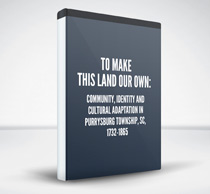 To Make This Land Our Own: Community, Identity and Cultural Adaptation