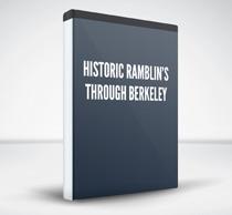 Historic Ramblin's Through Berkeley