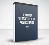 Records of the Secretary of the Province, 1675-95, vol. I