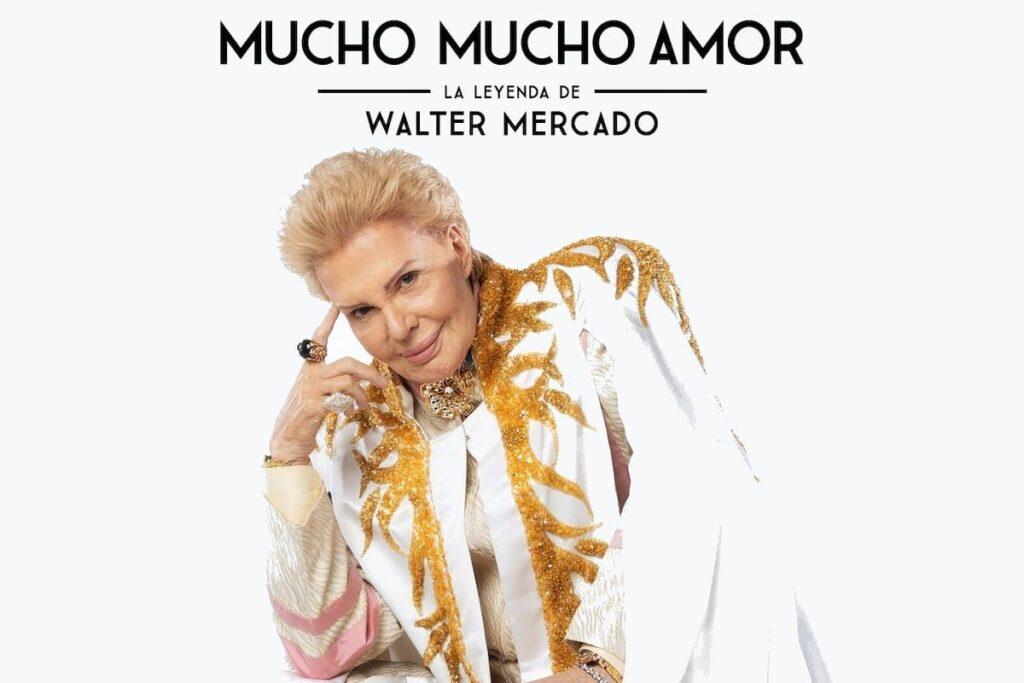 Mucho Mucho Amor La Leyenda de Walter Mercado Poster