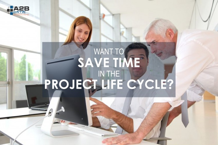 Here's How to Save Time in the Data Extract Project Life Cycle