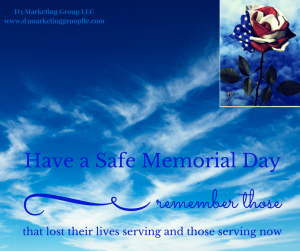 Have a Safe Memorial Day (1)