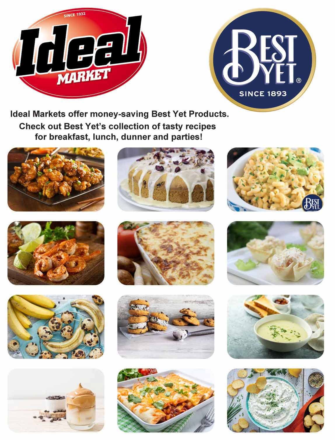 Ideal Markets offer Best Yet private label products.