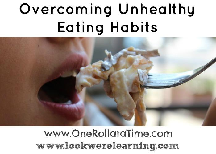 Overcoming Unhealthy Eating Habits