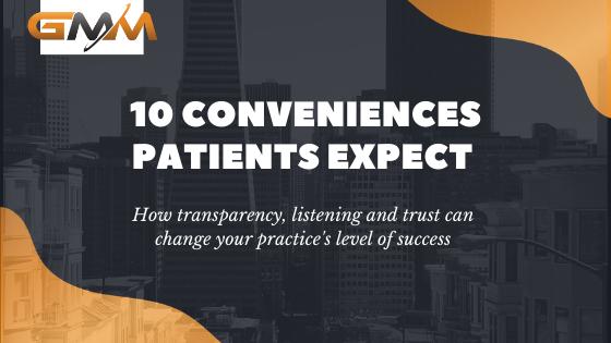 10 Conveniences Patients Expect
