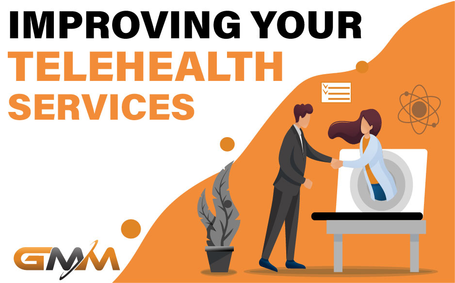 Improving Your Telehealth Services