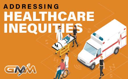 Addressing Healthcare Inequities