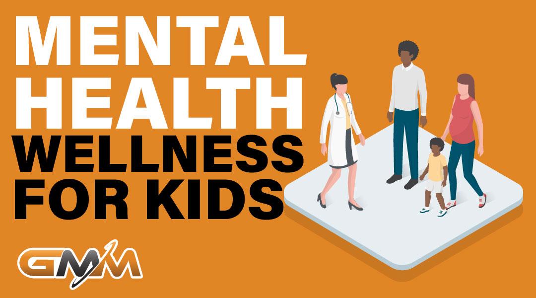 Mental Health Wellness for Kids