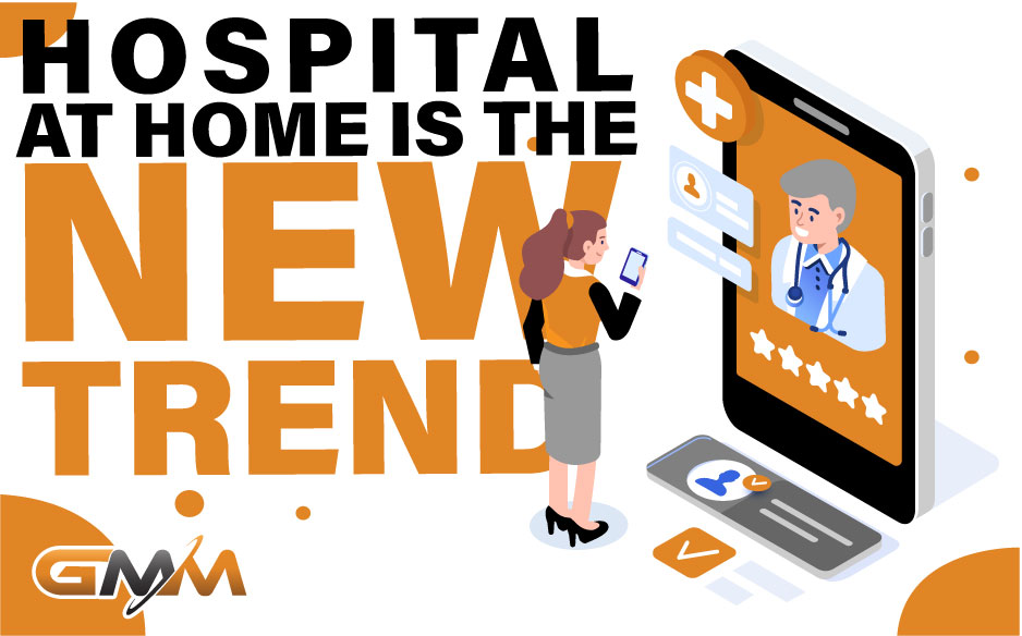 Hospital at Home is the New Trend