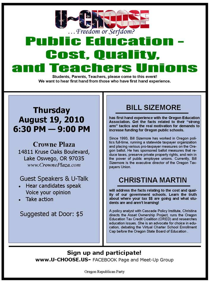 August 19th U-Choose Public Education – Cost and Quality and Teachers Unions