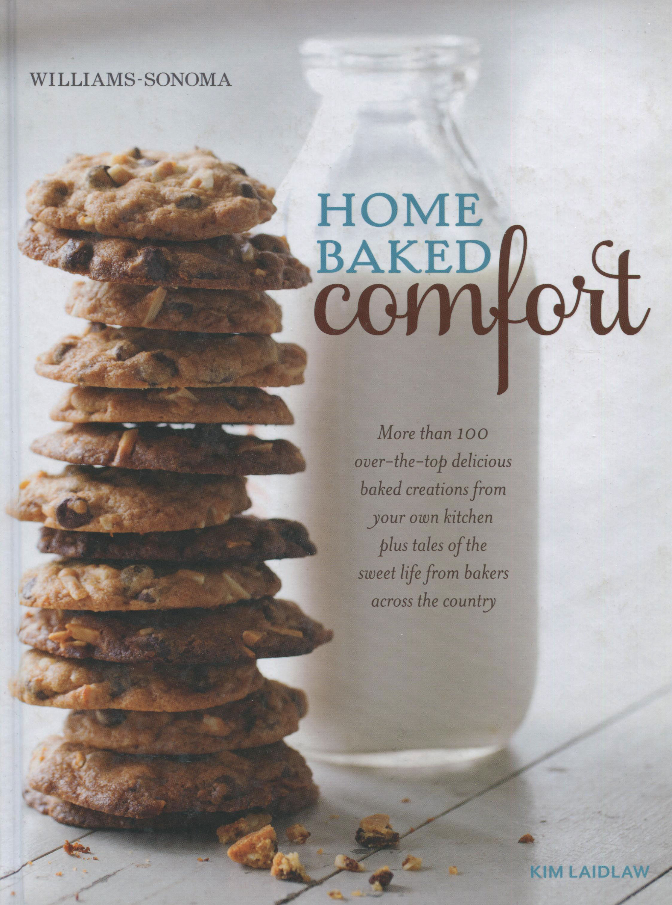 TBT Cookbook Review: Home Baked Comfort by Kim Laidlaw from Williams-Sonoma