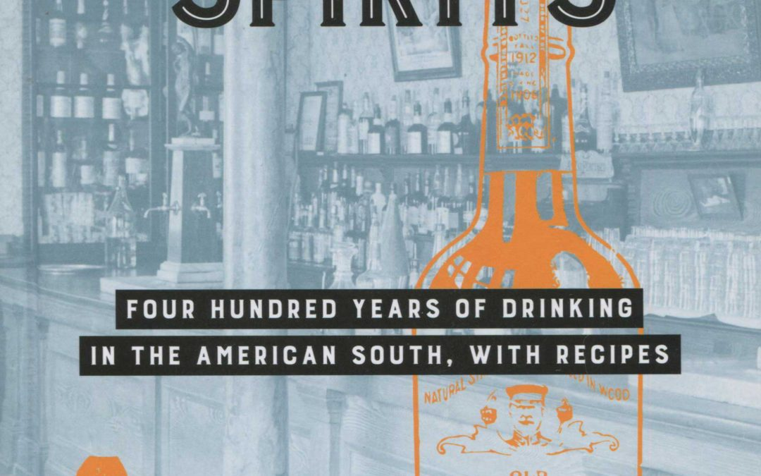 Cookbook Review: Southern Spirits by Robert F. Moss