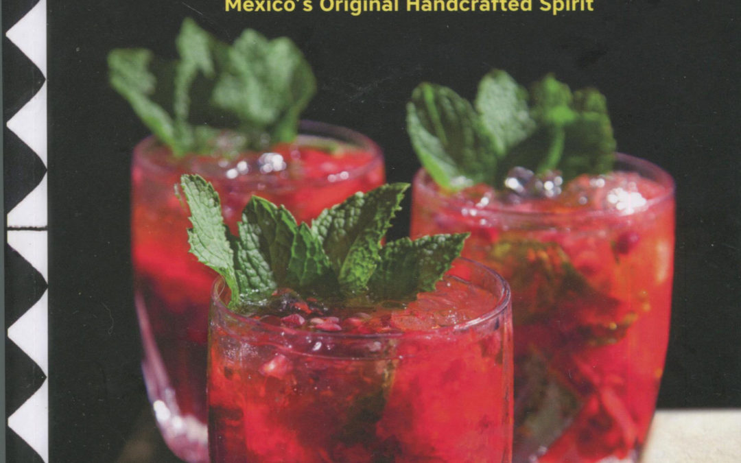 Cookbook Review: Viva Mezcal