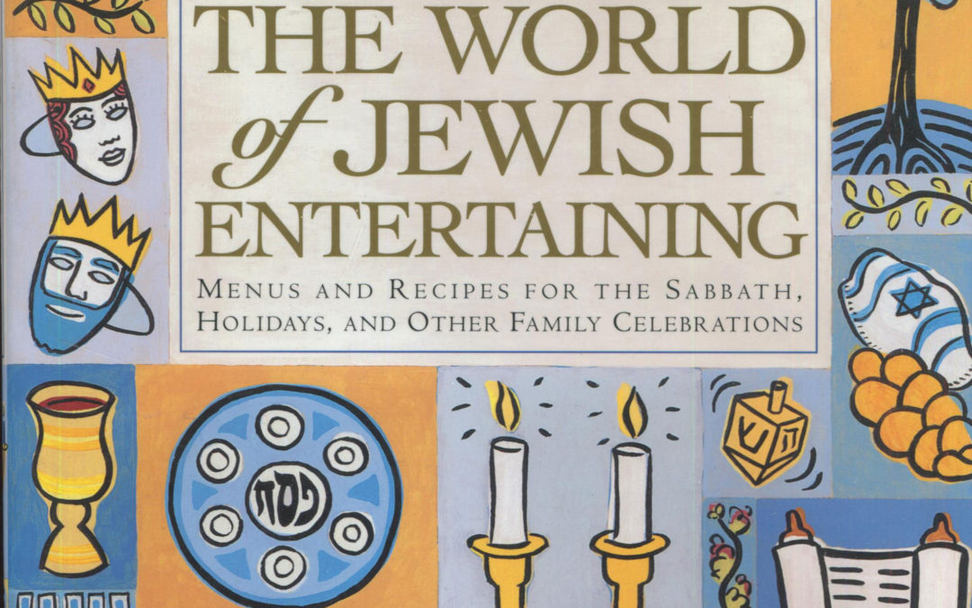 TBT Cookbook Review: The World of Jewish Entertaining by Gil Marks