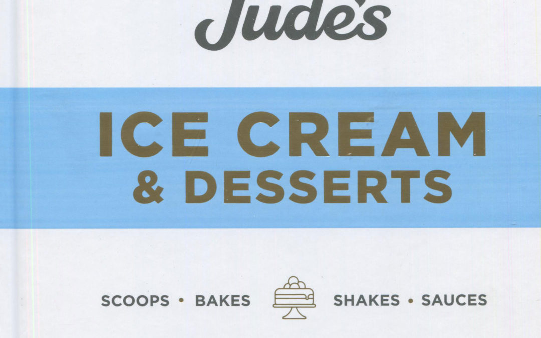 Cookbook Review: Jude's Ice Cream and Desserts