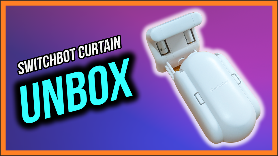 Switchbot Curtain Unboxing Video