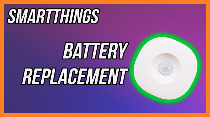 SmartThings Motion Sensor Battery Replacement