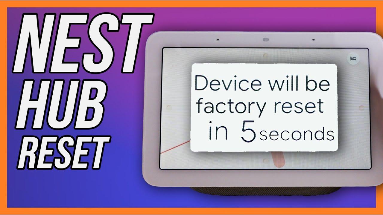 Nest Hub (2nd Gen) Factory Reset
