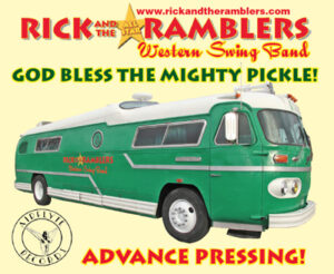 Rick And the All Star Ramblers Western Swing, God Bless the Mighty Pickle CD Cover