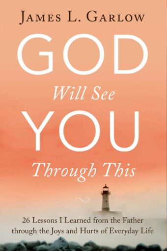 god-will-see-you-through-this-garlow