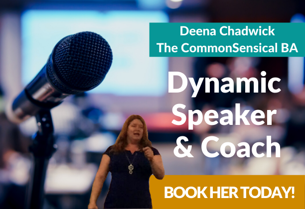 Deena Chadwick The CommonSensical BA shown as a keynote speaker with a call to action to book her today.