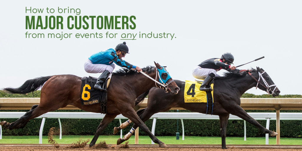 Gain new customers from major, local events