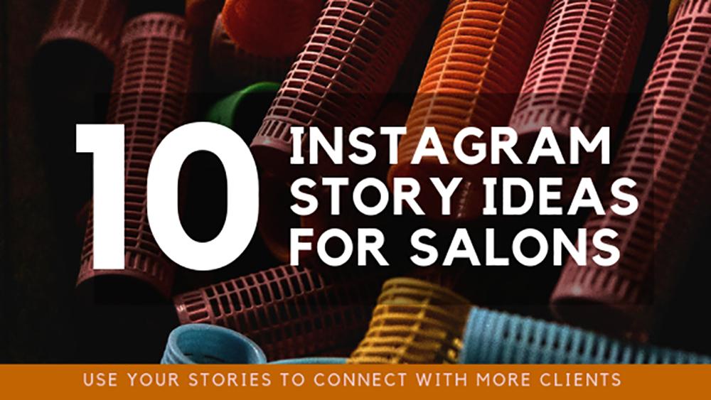 10 instagram story ideas salons