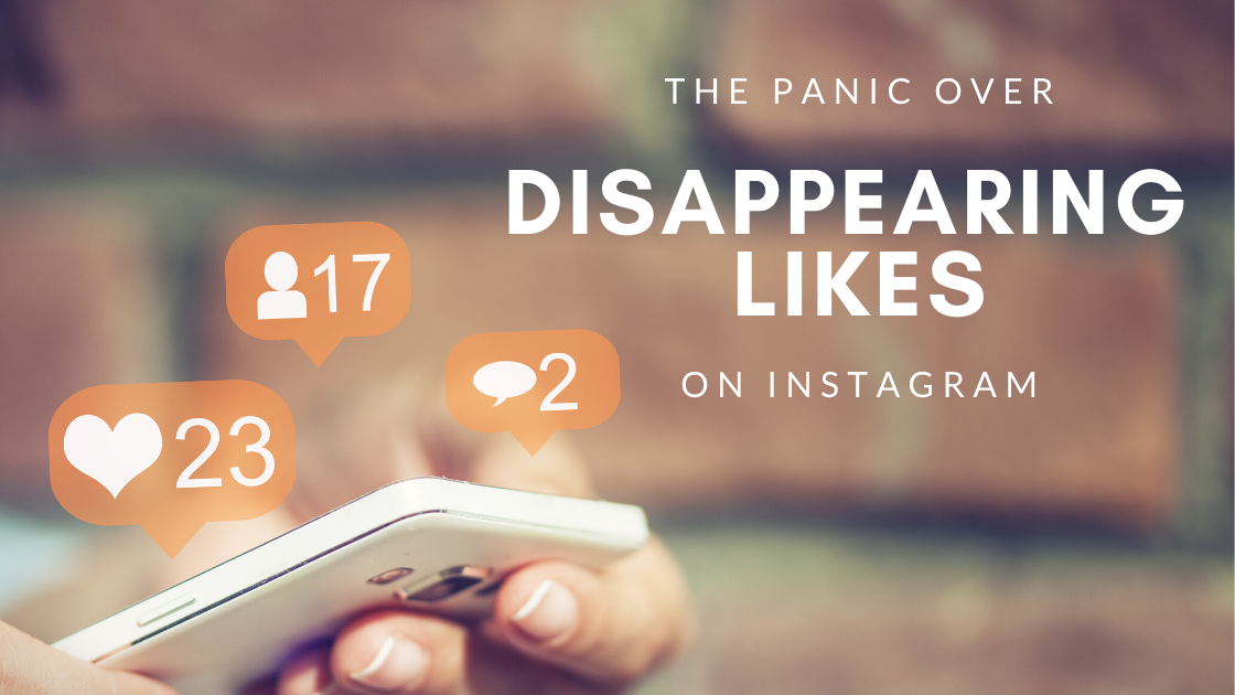 Panic Over Disappearing Likes on Instagram