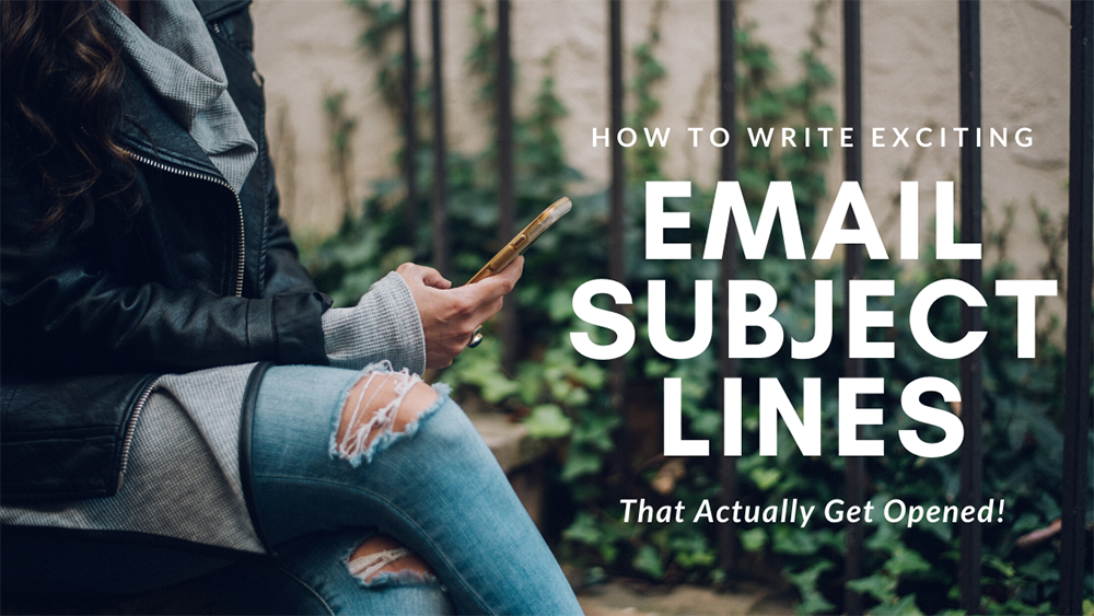 how to write exciting email subject lines open rate