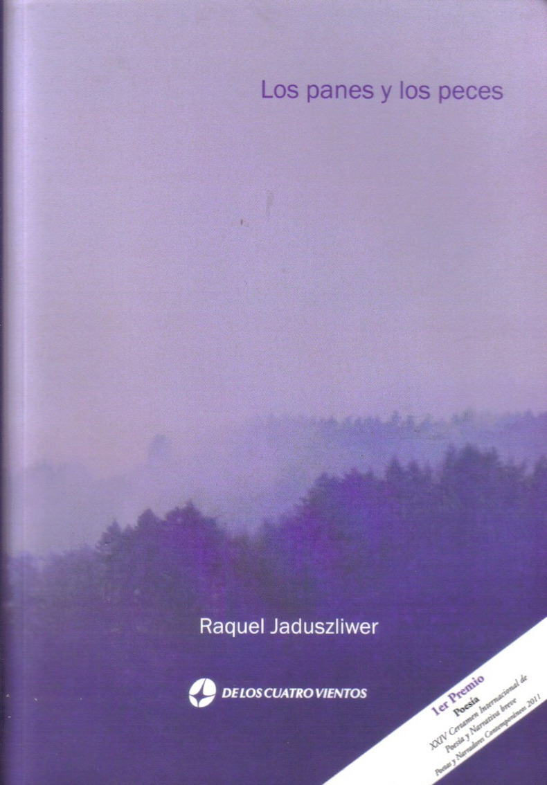 """""""Los panes y los peces"""" (Primer Premio de Poesía Editorial de los Cuatro Vientos, 2012)"""