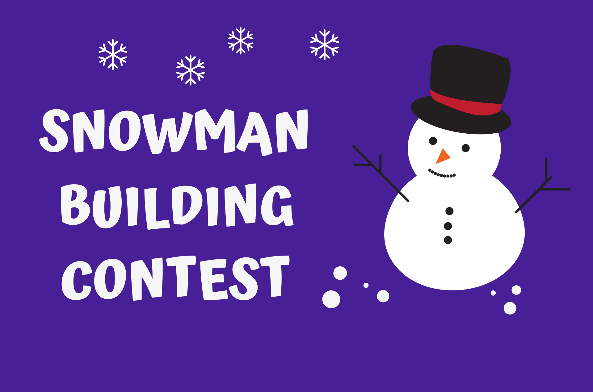 Holiday Snowman Building Contest Fundraiser