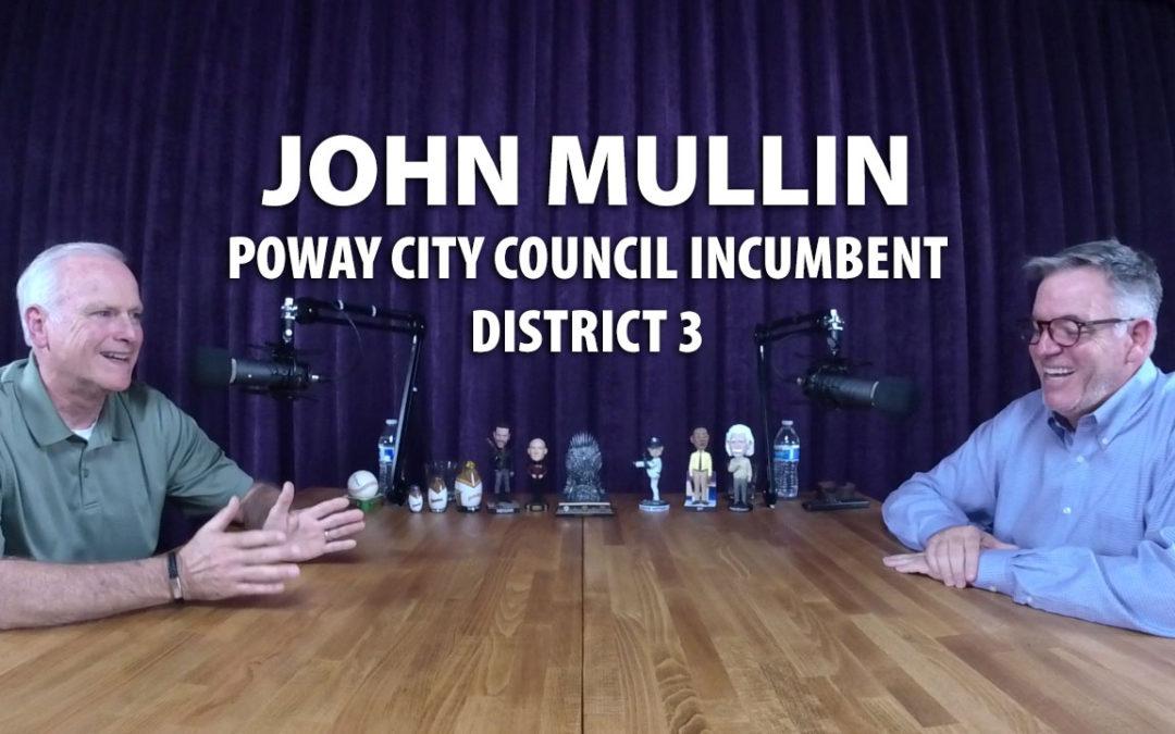 John Mullin, Poway Incumbent JRP0010