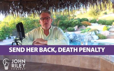 Send Her Back, Death Penalty, JRP0063