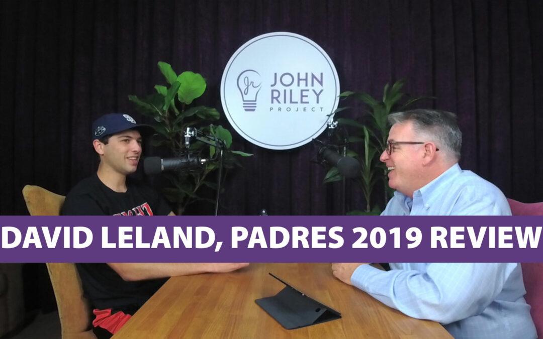 David Leland, Padres 2019 Wrap, JRP0078