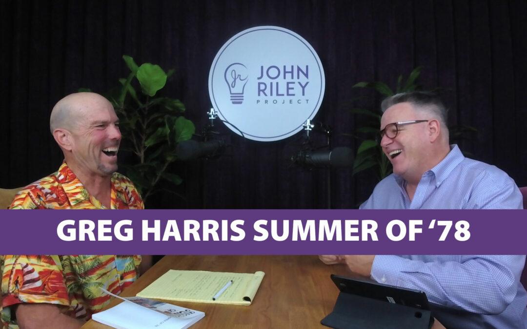 Greg Harris, Summer of '78, JRP0092