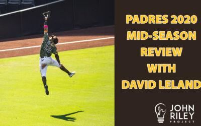 Padres 2020 Update David Leland JRP153