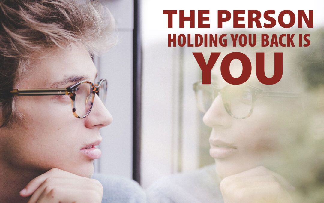 the person holding you back is you, john riley project