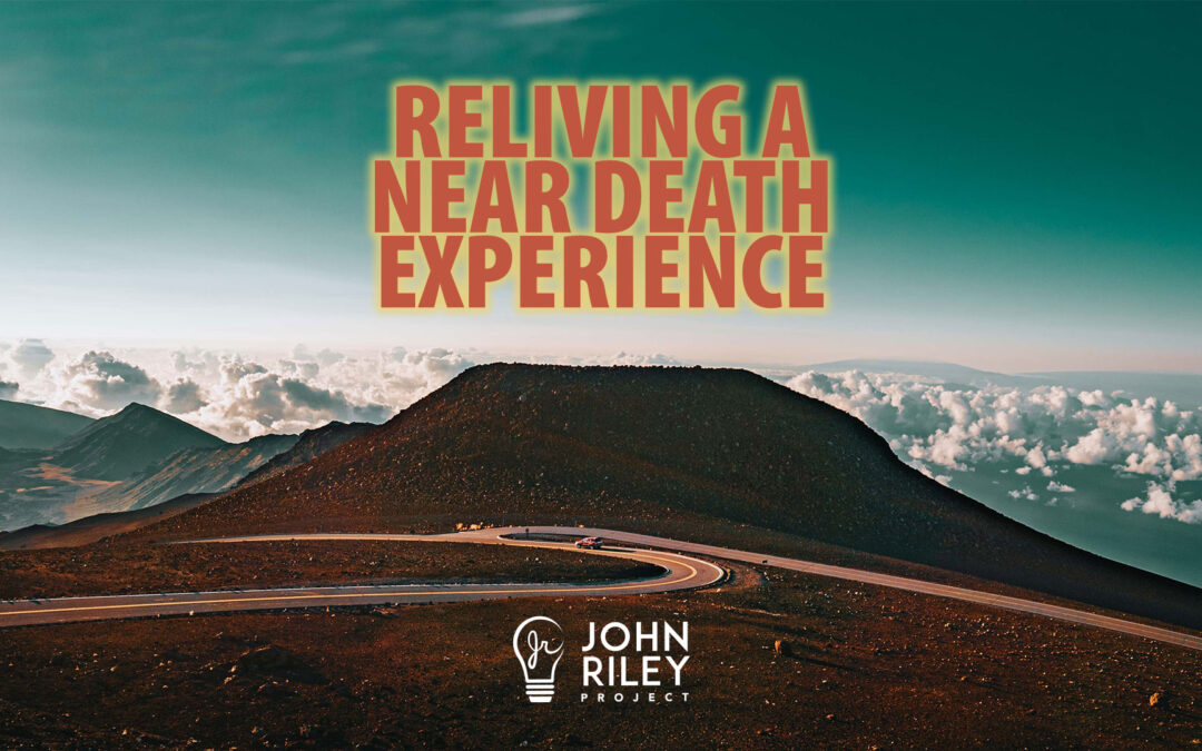 Reliving a Near Death Experience, JRP0254