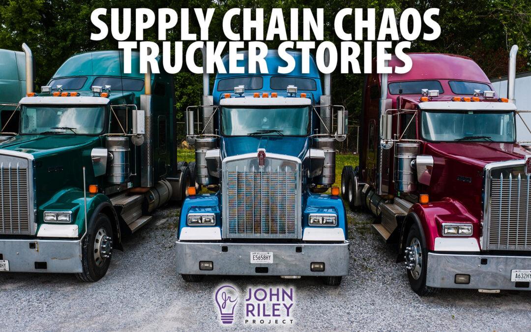 Supply Chain Mess, Trucker Stories, Local News Update, JRP0257