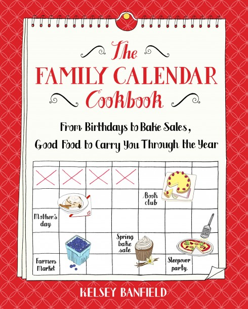 The Family Calendar Cookbook