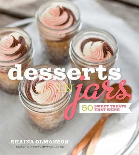 Desserts in Jars cookbook by Shaina Olmanson