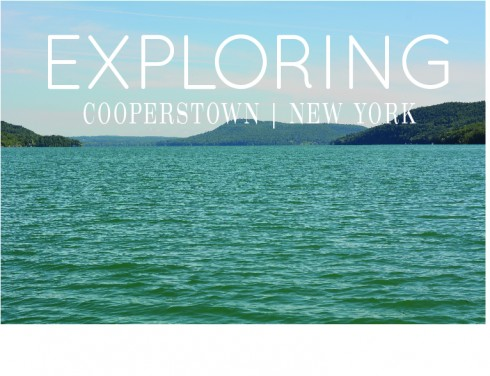 Exploring Cooperstown New York | The Naptime Chef