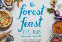 The Forest Feast for Kids | The Naptime Chef