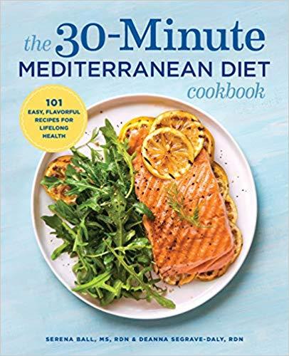 The 30 Minute Mediterranean Diet