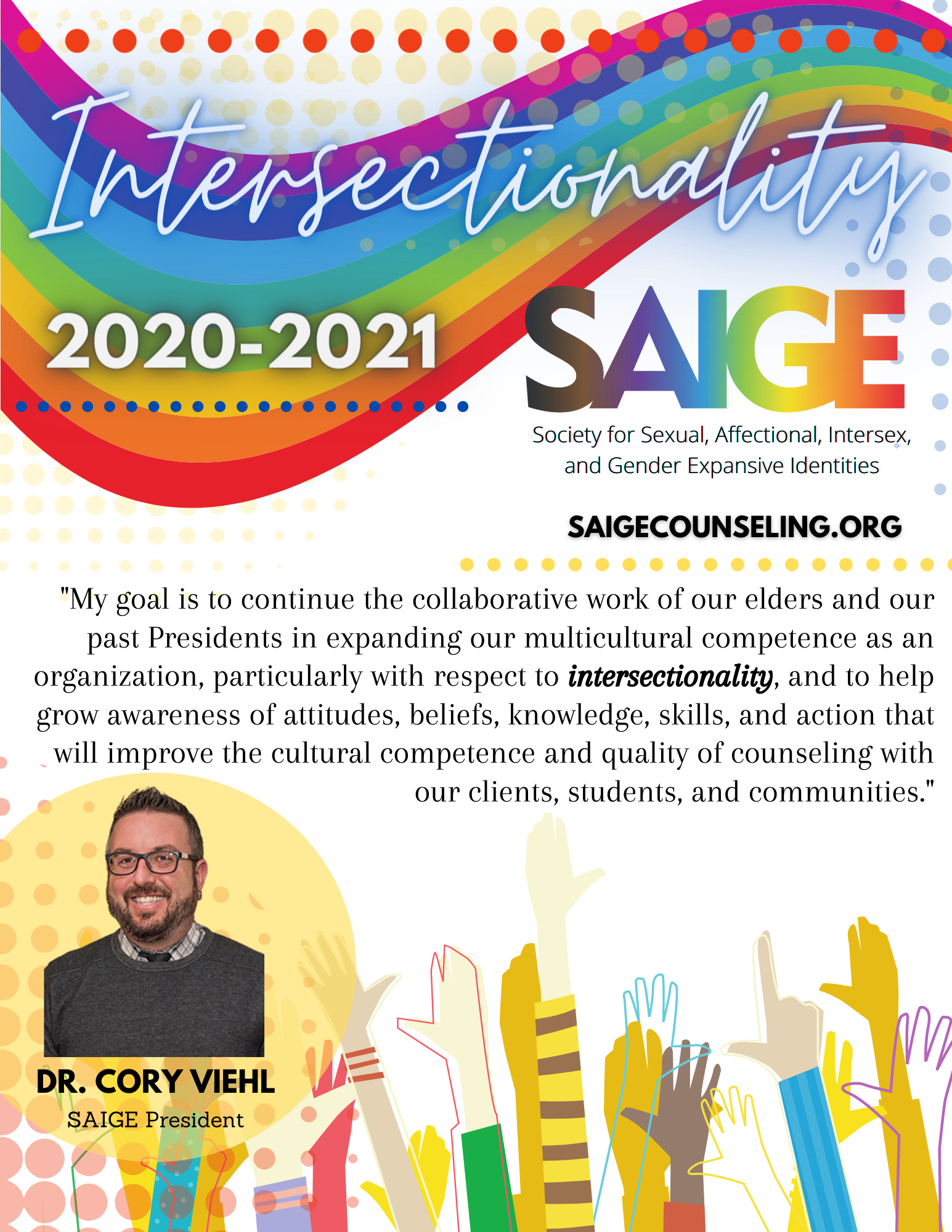 SAIGE Presidential Quote about 2020-2021 Theme of Intersectionality
