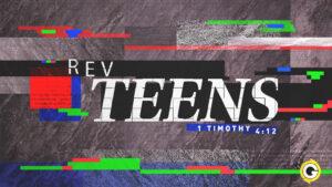 REV - Teens @ Grace Revolution Church