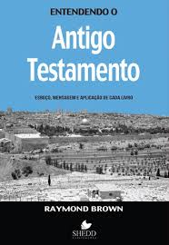 Entendendo o Antigo Testamento