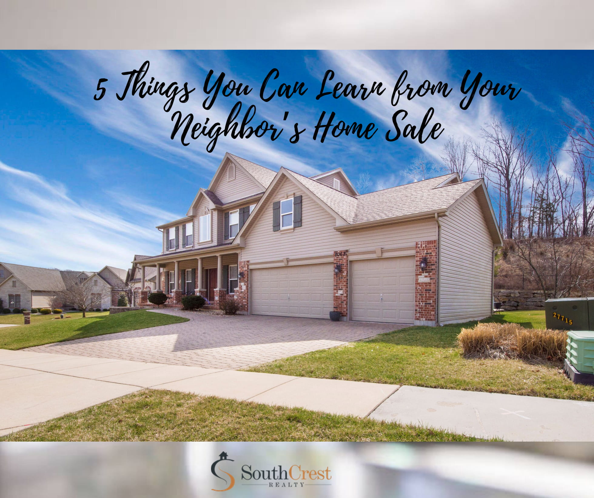 5 Things You Can Learn from Your Neighbor's Home Sale